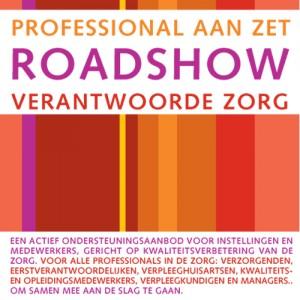 Verantwoorde Zorg - Roadshow